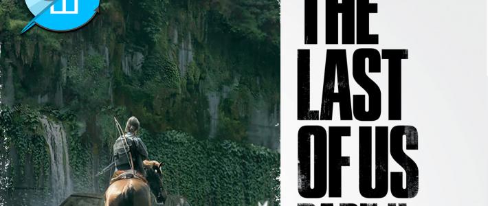 Світ гри The Last Of Us Part II. Досвід одного перекладу